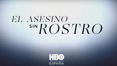 'El asesino sin rostro', nueva serie documental de HBO