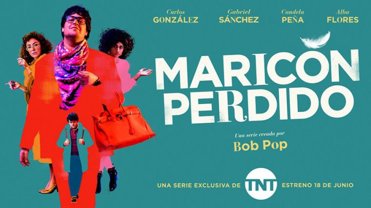 Este viernes 18 de junio TNT estrena 'Maricón perdido'